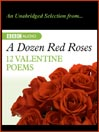 A Dozen Red Roses (MP3): My Love is Like a Red, Red Rose